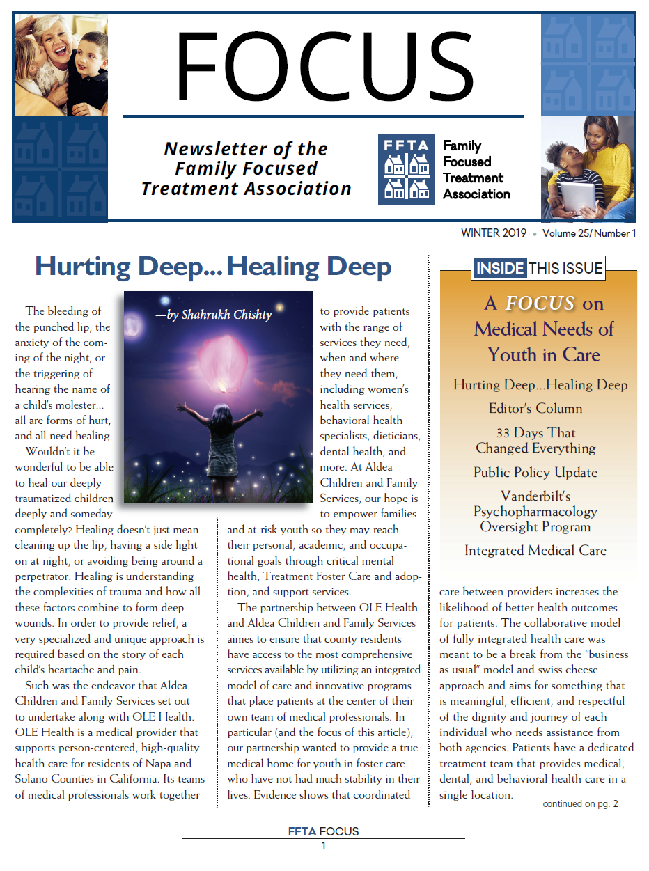 A on FOCUS Medical Needs of Youth in Care   Hurting deep.....Healing deep   by Shahrukh Chishty, Sr. Director of Social Services